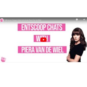 Entertainment Scoop Interview Piera Van De Wiel