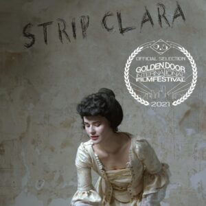"Piera Van de Wiel stars as Clara in 19th Century film ""Strip Clara."
